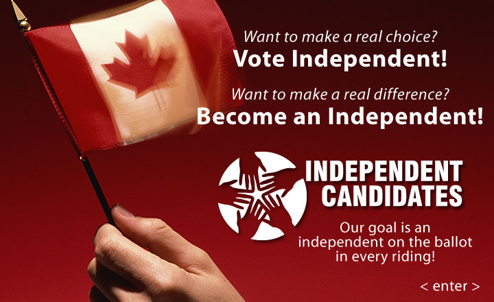 Make Your Vote Count! VOTE for an INDEPENDENT or BECOME ONE!